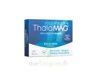 Thalamag Equilibre Interieur Lp Magnésium Comprimés B/30 à Genas